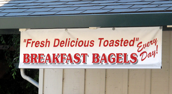 """Fresh Delicious Toasted"" BREAKFAST BAGELS Every Day"