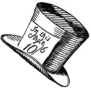 "The Mad Hatter's hat was priced at ""ten and six""—10 shillings and 6 pence, which was half a guinea.  Incidentally, I've never really understood why there was a unit for 21 shillings, when 20 shillings was a pound."