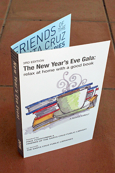 """The Friends of the Santa Cruz Public Library, whom we usually join every year, have started a """"New Year's Eve Gala"""" for introverts—the idea is you stay home and read a book."""